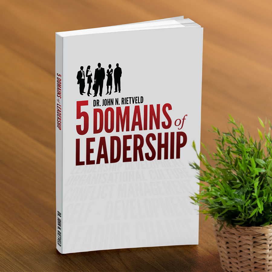 5 Domains of Leadership by Dr John N. Rietveld, published by Palmer Higgs